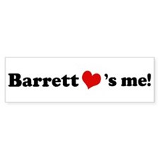 Barrett loves me Bumper Bumper Sticker