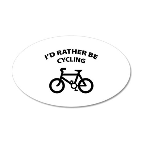 I'd rather be cycling 22x14 Oval Wall Peel