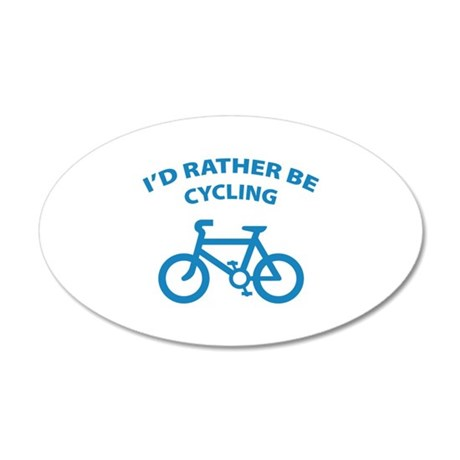 I'd rather be cycling 38.5 x 24.5 Oval Wall Peel