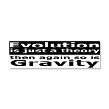 Evolution Is A Theory Like Gravity Car Magnet 10 x