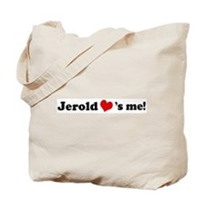 Jerold loves me Tote Bag