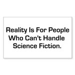 Reality is for people who can Sticker (Rectangle 1