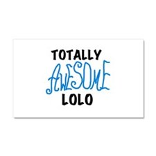 Totally Awesome Lolo Car Magnet 20 x 12