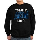 Totally Awesome Lolo Sweatshirt