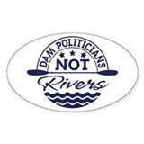 Dam Politicians Decal