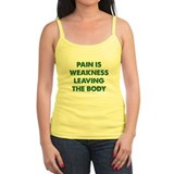 Pain is Weakness Leaving the Body Ladies Top
