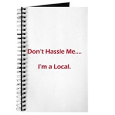 Don't Hassle Me...I'm a Local Journal