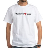Tyshawn loves me Shirt