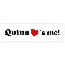 Quinn loves me Bumper Bumper Sticker