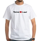 Tyrese loves me Shirt