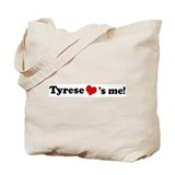 Tyrese loves me Tote Bag