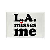 LA Misses Me Rectangle Magnet