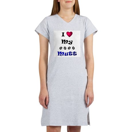 I Love My Mutt Women's Nightshirt
