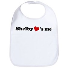 Shelby loves me Bib