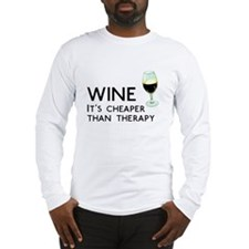 Wine Cheaper Than Therapy Long Sleeve T-Shirt