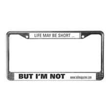 TALL License Plate Frame