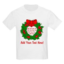 Add Your Own Text Wreath T-Shirt