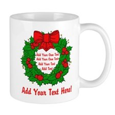 Add Your Own Text Wreath Mug