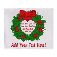Add Your Own Text Wreath Throw Blanket
