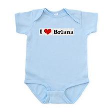 I Love Briana Infant Creeper