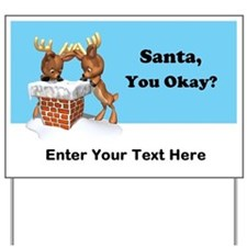 Custom Santa You Okay Customizable Yard Sign