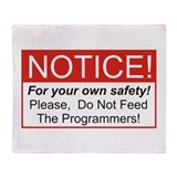Notice / Programmers Throw Blanket