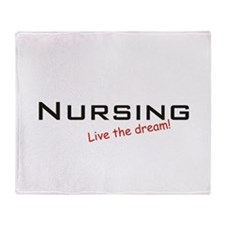 Nursing / Dream! Throw Blanket