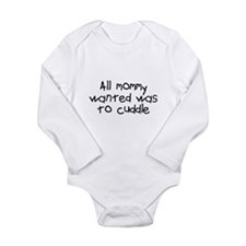 Mommy Wanted A Backrub Long Sleeve Infant Bodysuit