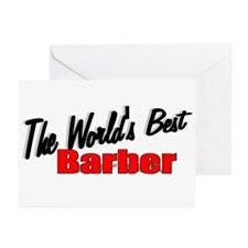 """""""The World's Best Barber"""" Greeting Cards (Package"""