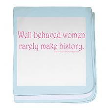 Well Behaved Women baby blanket