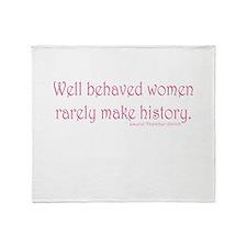 Well Behaved Women Throw Blanket