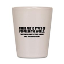 10 types of people Shot Glass