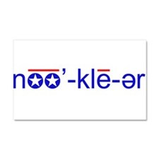 Nuclear Pronunciation Car Magnet 20 x 12