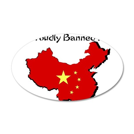 Proudly Banned in China 22x14 Oval Wall Peel