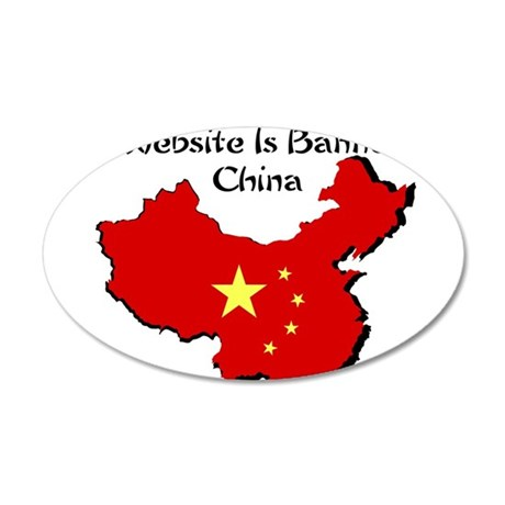 My Website is Banned in China 22x14 Oval Wall Peel