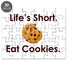 Life's Short. Eat Cookies. Puzzle