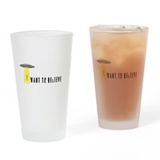 I Want To Believe Drinking Glass