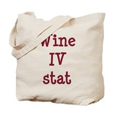 Wine IV Stat Tote Bag