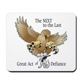 Last act of defiance Classic Mousepad