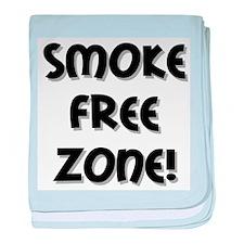 Smoke Free Zone! baby blanket