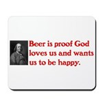 Ben Franklin: Beer Quote Mousepad