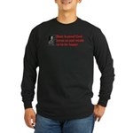 Ben Franklin: Beer Quote Long Sleeve Dark T-Shirt