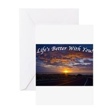 4977lifesbetter Greeting Cards