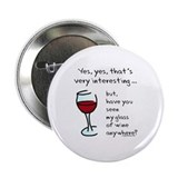 Seen my wine funny 2.25&quot; Button