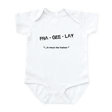 Fra Gee Lay -- Infant Bodysuit