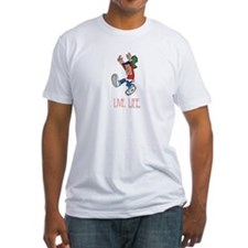 Live Life Fitted T-Shirt
