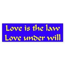 Love is the law Bumper stickers Bumper Bumper Sticker