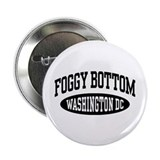 "Foggy Bottom Washington DC 2.25"" Button"