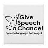 Give speech a chance! Tile Coaster