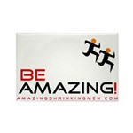Be Amazing! - Rectangle Magnet